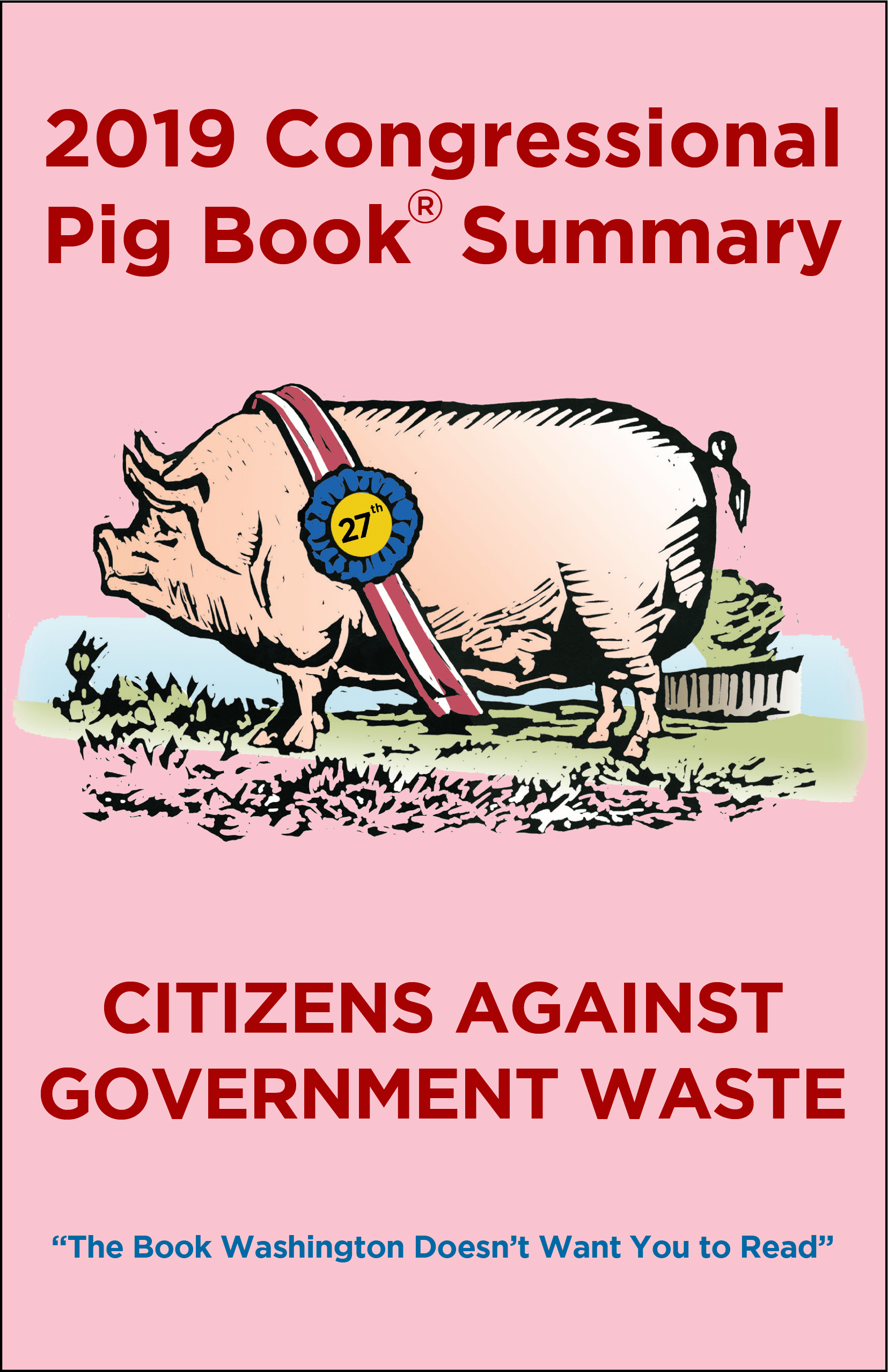 2019 Congressional Pig Book | Citizens Against Government Waste